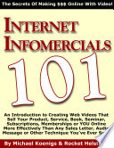 Internet Infomercials 101: How to Make Online Commercials for Google Adwords Video and Internet Marketing