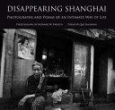 Disappearing Shanghai