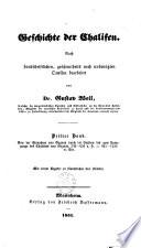 Geschichte der Chalifen: Von der Einnahme von Bagdad durch die Bujiden bis zum Untergange des Chalifats von Bagdad, 334-656 d. H. (945-1258 n. Chr.)
