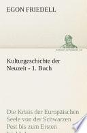 Kulturgeschichte der Neuzeit - 1. Buch
