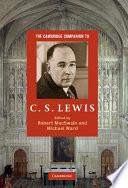 The Cambridge Companion To C S Lewis book