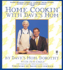 Home Cookin  with Dave s Mom