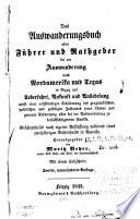 Das Auswanderungsbuch, oder, Führer und Rathgeber bei der Auswanderung nach Nordamerika und Texas