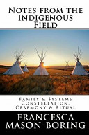 Notes from the Indigenous Field