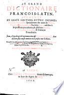 Le grand Dictionnaire françoise-latin
