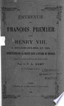 Entrevue de Fran  ois Premier Avec Henry VIII     Boulogne sur Mer  en 1532