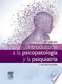 Introducci  n a la psicopatolog  a y la psiquiatr  a   StudentConsult en espa  ol