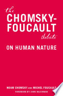 The Chomsky Foucault Debate