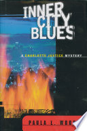 Inner City Blues  A Charlotte Justice Novel  Charlotte Justice Novels