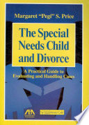 The Special Needs Child and Divorce