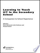 Learning to Teach ICT in the Secondary School