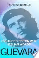 Guevara Enhanced Edition With Italian Words