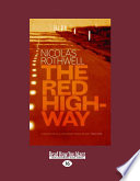 The Red Highway  Large Print 16pt
