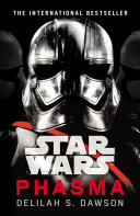 Star Wars: Phasma : the last jedi, the highly anticipated blockbuster film...