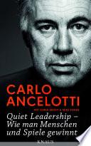 Quiet Leadership     Wie man Menschen und Spiele gewinnt