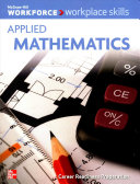 Workplace Skills  Applied Mathematics  Student Workbook