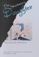 The Stuntman's Daughter and Other Stories Stuntman S Daughter The Accident Radio And The