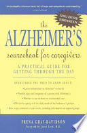 The Alzheimer s Sourcebook for Caregivers