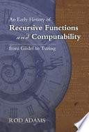 An Early History of Recursive Functions and Computability