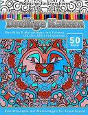 Malbucher Fur Erwachsene Drollige Katzen: Mandalas & Malvorlagen Mit Formen, Die Den Geist Entspannen