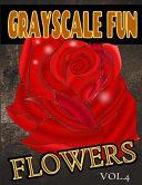 Grayscale Fun Flowers Vol 4