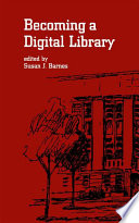 Becoming a Digital Library