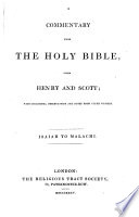 A Commentary Upon The Holy Bible From Henry And Scott With Numerous Observations And Notes From Other Writers Also Maps Of The Countries Mentioned In Scripture Etc