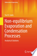 Non equilibrium Evaporation and Condensation Processes