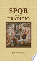 SPQR - 1 - Traditio
