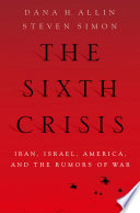 The Sixth Crisis