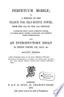 Perpetuum Mobile; or, search for self-motive power during the 17th, 18th and 19 Centuries