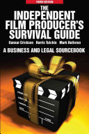 The Independent Film Producer s Survival Guide