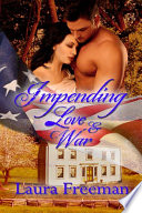 Impending Love And War