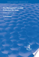 The Management Of Child Protection Services