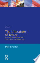 The Literature of Terror: Volume 2 Second Volume In David Punter S Impressive