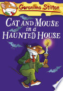 Geronimo Stilton  Cat and Mouse in a Haunted House   3