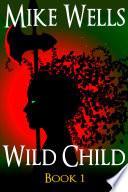 Wild Child (Free Book)