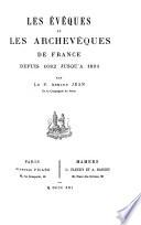 Les évêques et les archevêques de France depuis 1682 jusqu'à 1801