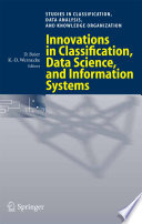 Innovations in Classification  Data Science  and Information Systems