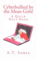 Cyberbullied By The Mean Girls  book