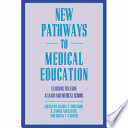 New Pathways To Medical Education