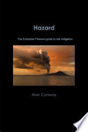 Hazard  The Extinction Protocol guide to risk mitigation