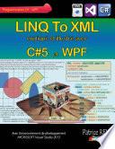 Linq to xml avec C 5 et WPF
