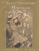 Alice's Adventures In Wonderland : a world of nonsensical and amusing characters....