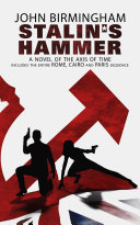 Stalin s Hammer  A Novel of the Axis of Time