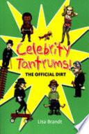 Celebrity Tantrums