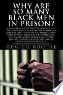 Why are So Many Black Men in Prison