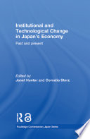 Institutional and Technological Change in Japan s Economy