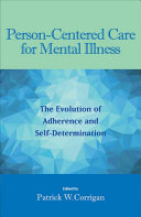Person Centered Care For Mental Illness