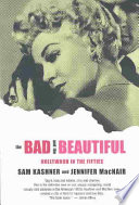 The Bad   the Beautiful